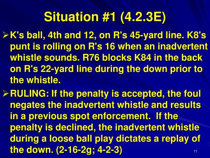 Situation #1 (4.2.3E)