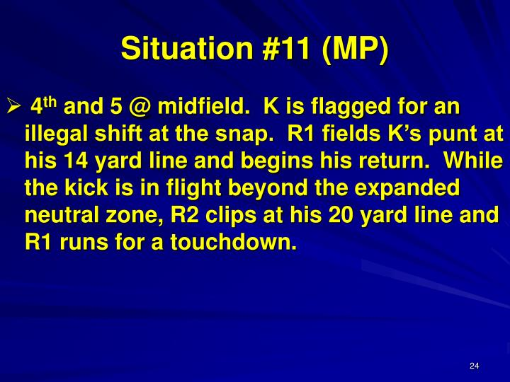 Situation #11 (MP)