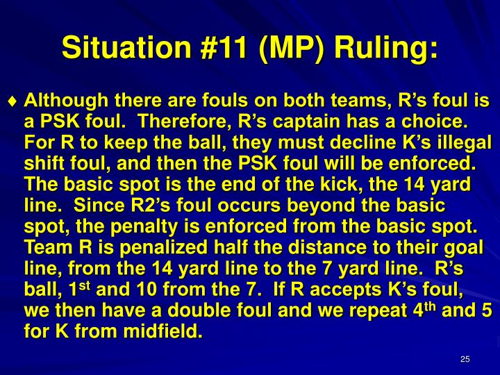 Situation #11 (MP) Ruling: