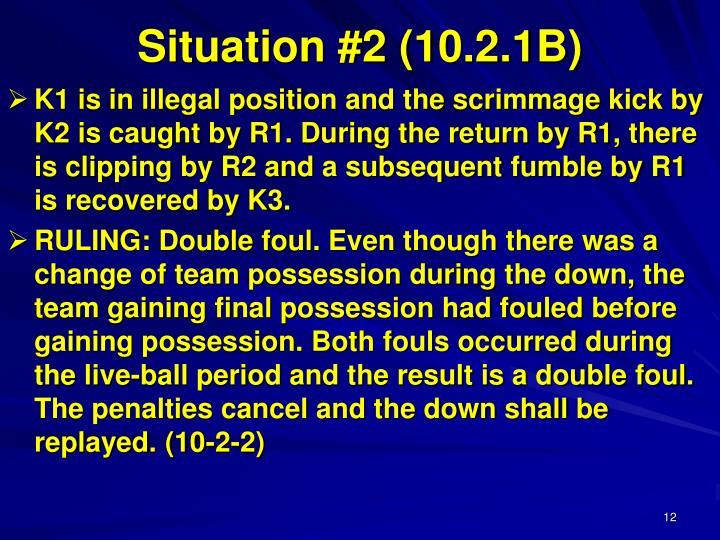 Situation #2 (10.2.1B)