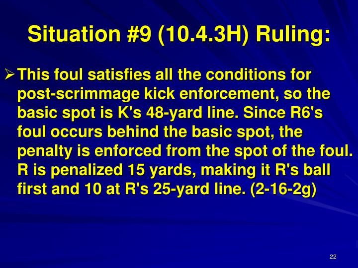 Situation #9 (10.4.3H) Ruling: