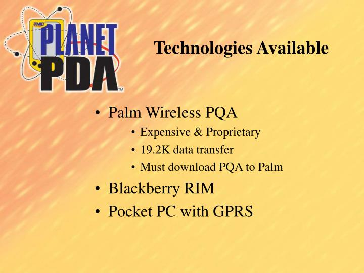 Technologies Available