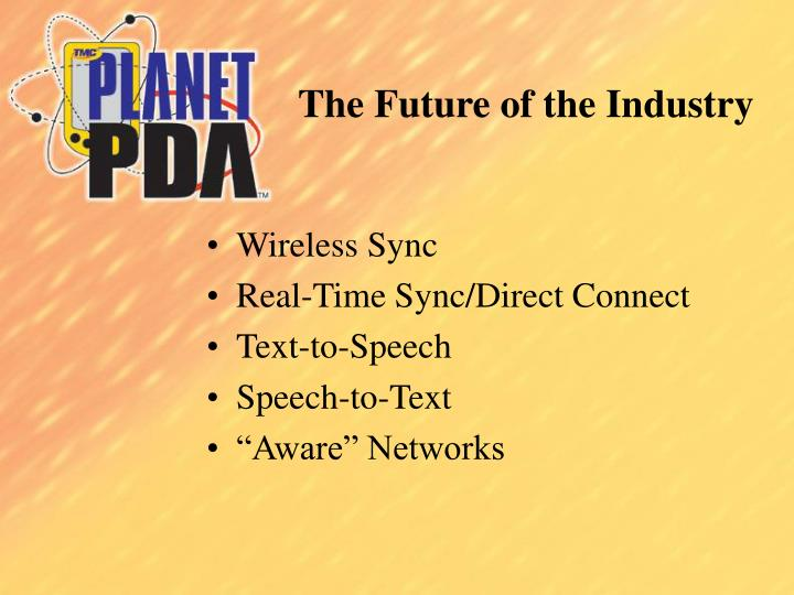 The Future of the Industry