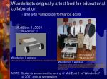 wunderbots originally a test bed for educational collaboration and with variable performance goals
