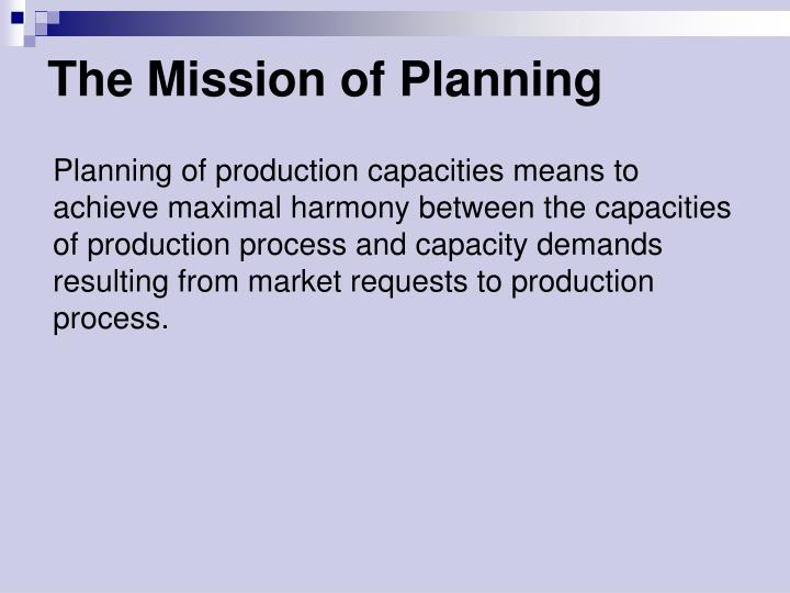 The Mission of Planning