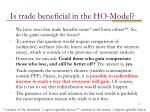 is trade beneficial in the ho model