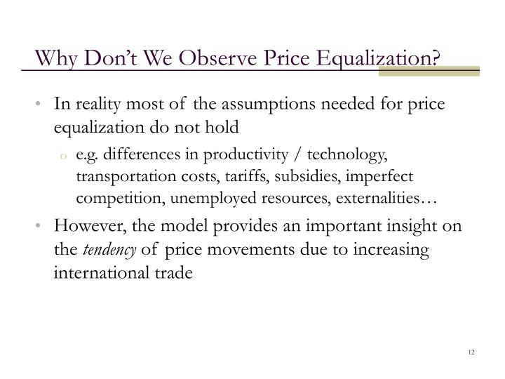 Why Don't We Observe Price Equalization?