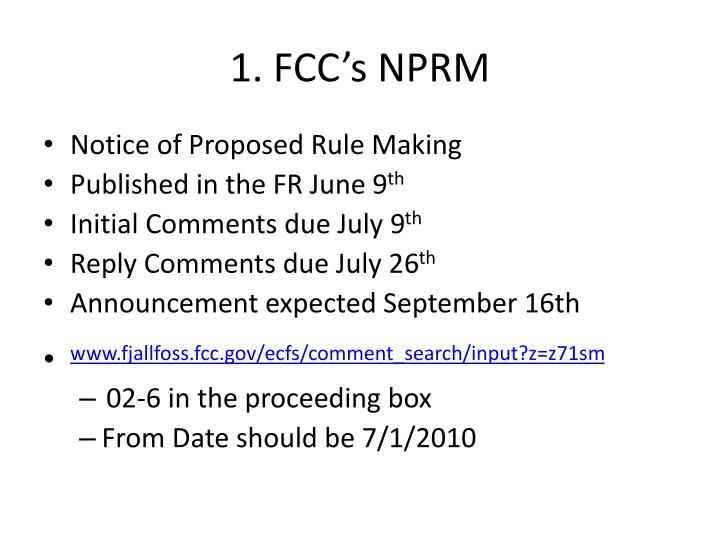 1. FCC's NPRM