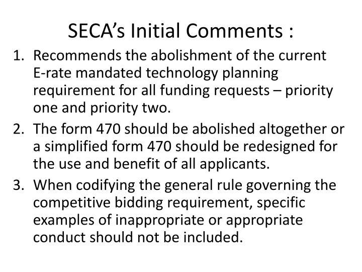 SECA's Initial Comments :