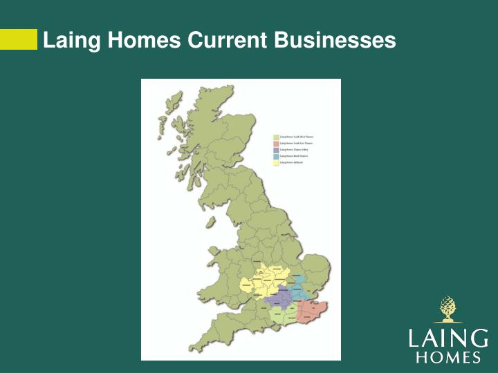 Laing Homes Current Businesses