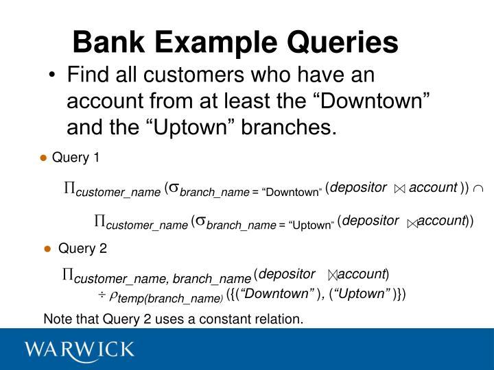 Bank Example Queries