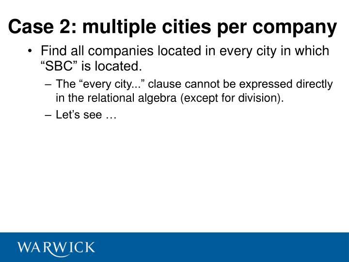 Case 2: multiple cities per company