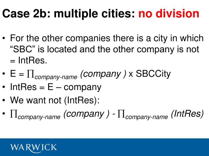 Case 2b: multiple cities:
