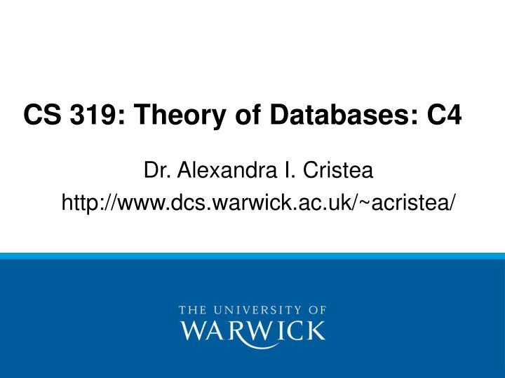 cs 319 theory of databases c4