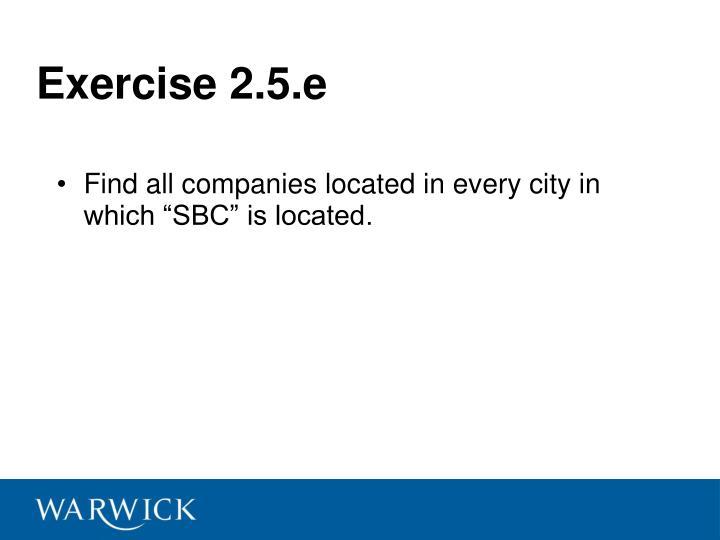Exercise 2.5.e