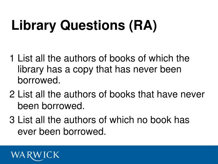 Library Questions (RA)