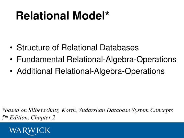 Relational Model*