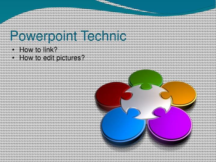 Powerpoint Technic