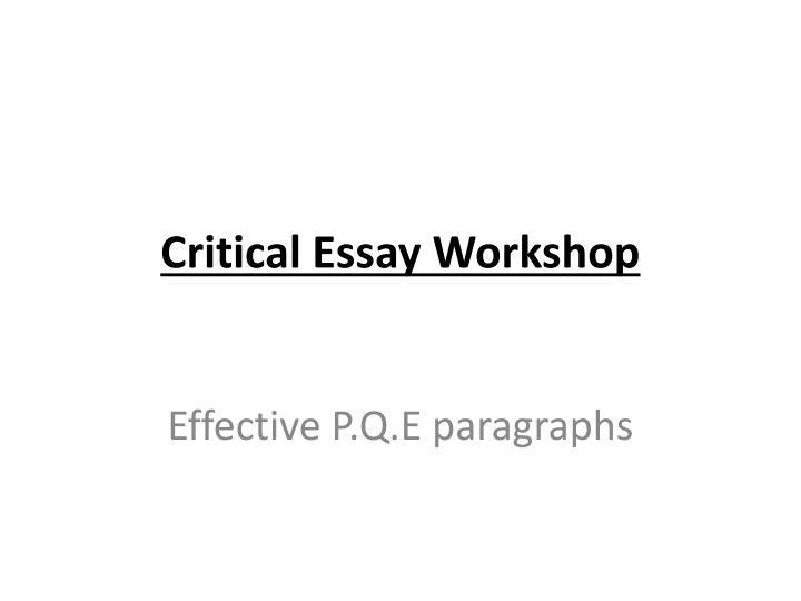 Critical Essay Workshop
