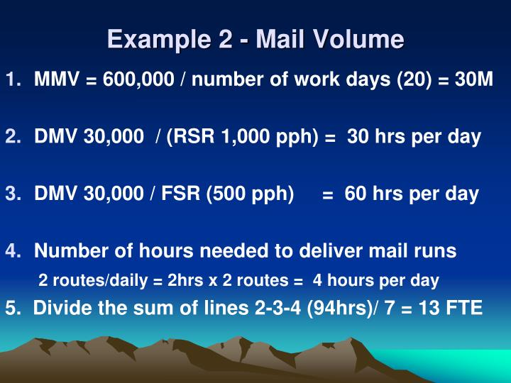 Example 2 - Mail Volume