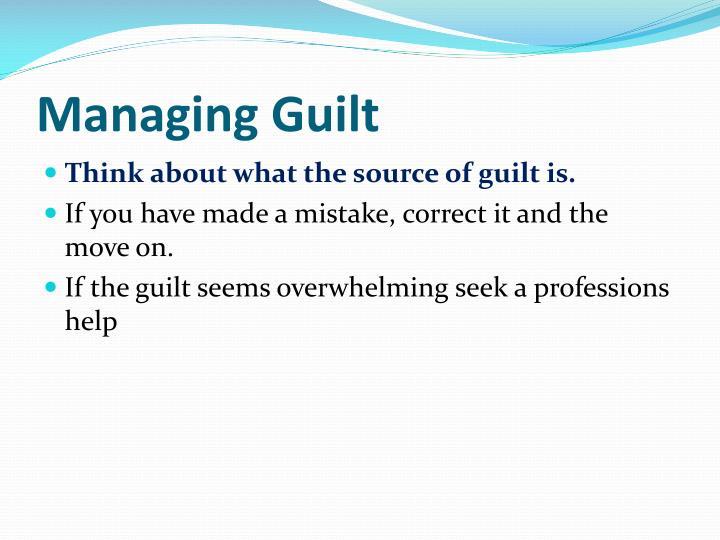 Managing Guilt