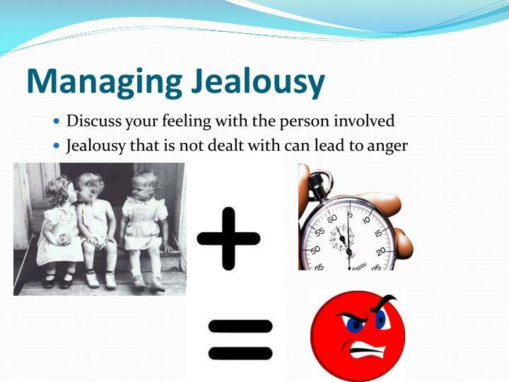 Managing Jealousy