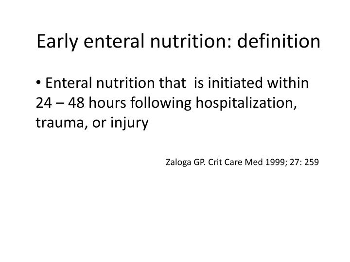 Early enteral nutrition: definition