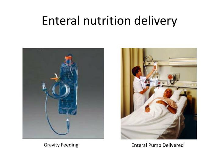 Enteral nutrition delivery