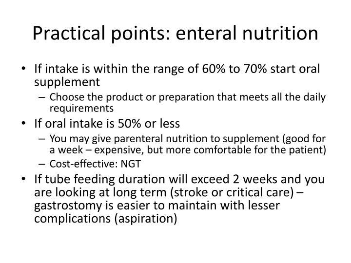 Practical points: enteral nutrition