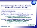 finanziamenti agevolati per la penetrazione commerciale all estero l 394 81