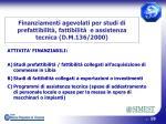 finanziamenti agevolati per studi di prefattibilit fattibilit e assistenza tecnica d m 136 2000