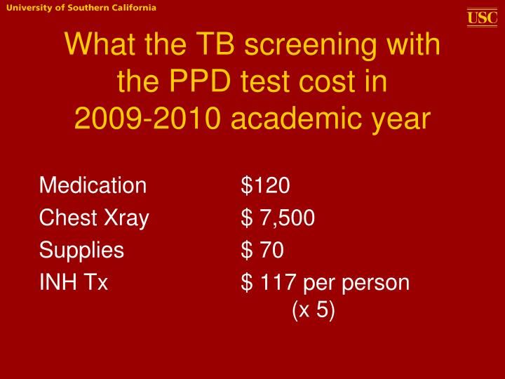 What the TB screening with the PPD test cost in