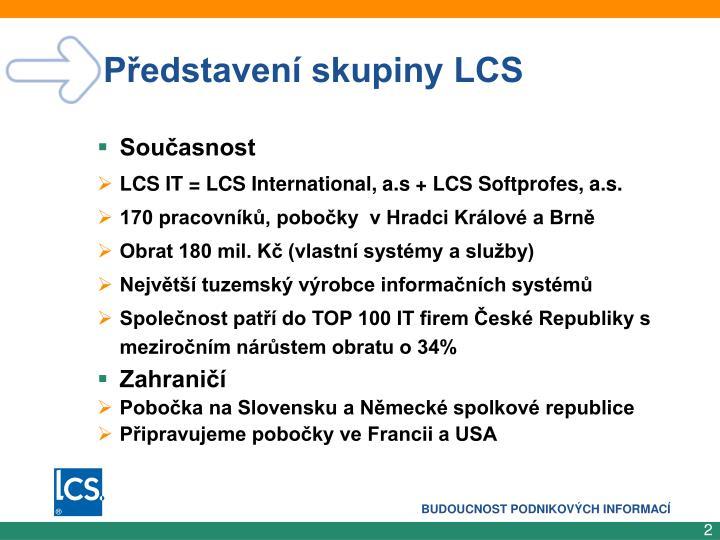 Představení skupiny LCS