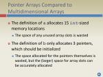 pointer arrays compared to multidimensional arrays1