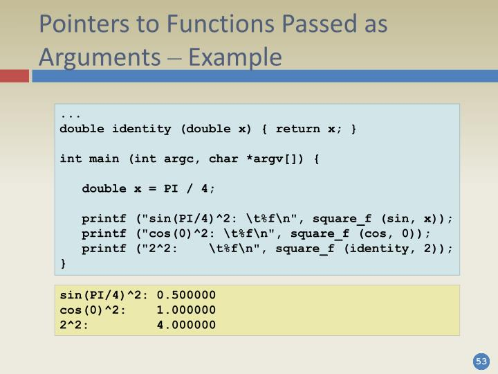 Pointers to Functions Passed as Arguments