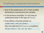 simplifying complicated declarations
