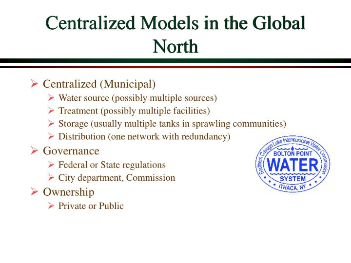 Centralized Models in the Global North