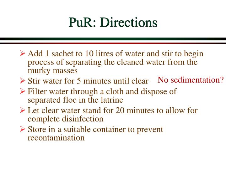 PuR: Directions