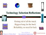 technology selection reflections