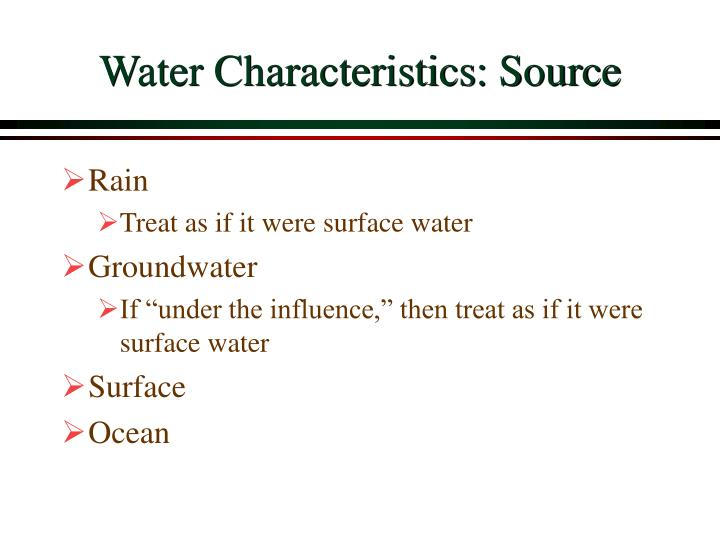 Water Characteristics: Source