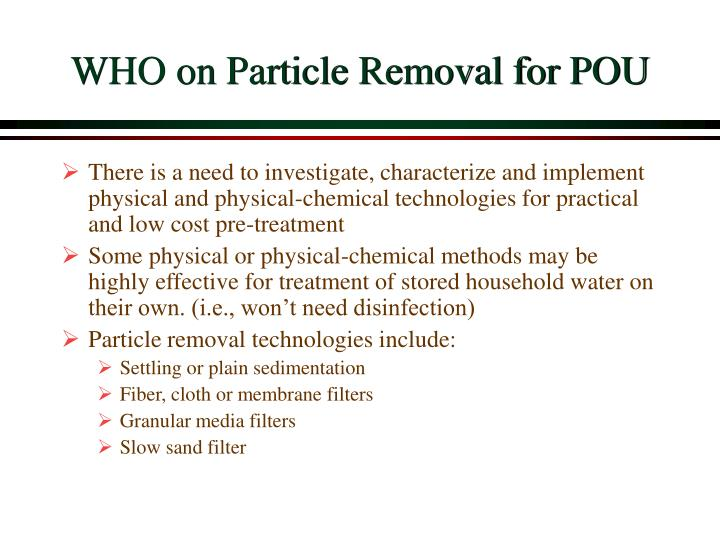 WHO on Particle Removal for POU