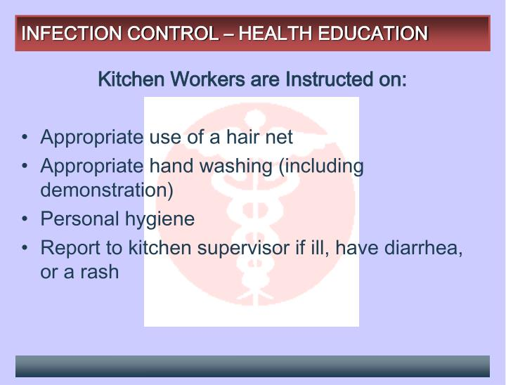 INFECTION CONTROL – HEALTH EDUCATION