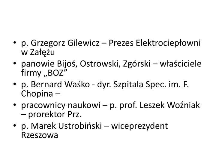 p. Grzegorz Gilewicz – Prezes Elektrociepłowni w Załężu