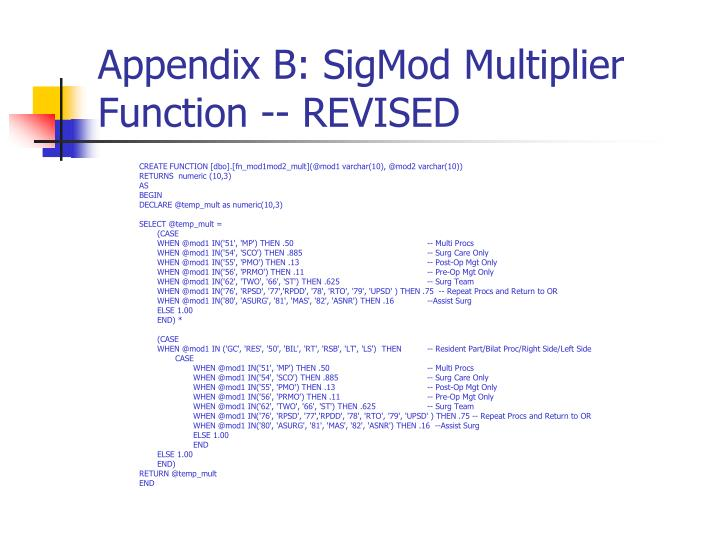 Appendix B: SigMod Multiplier Function -- REVISED