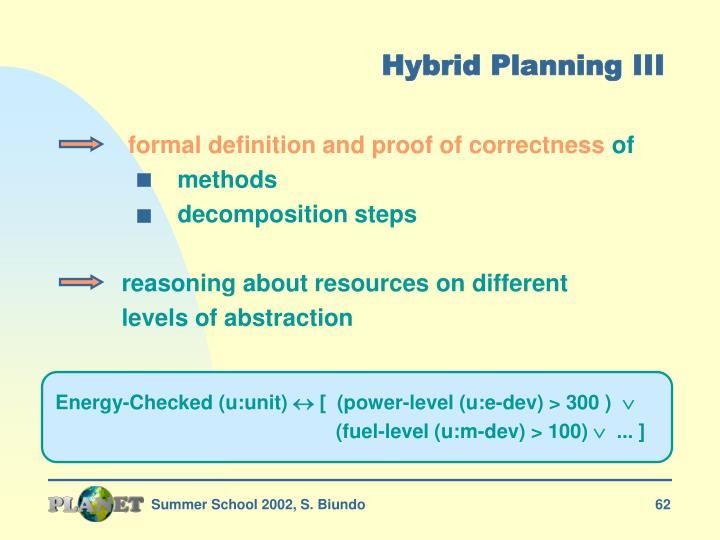 Hybrid Planning III