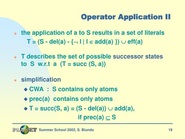Operator Application II