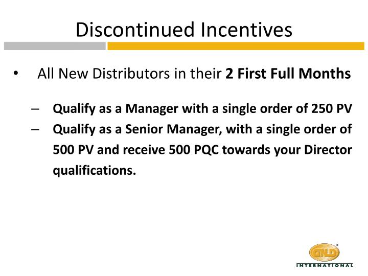 Discontinued Incentives