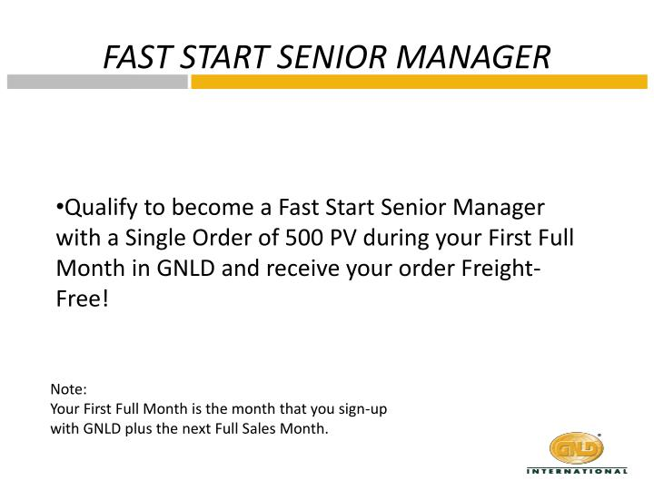 FAST START SENIOR MANAGER