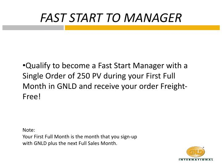 FAST START TO MANAGER