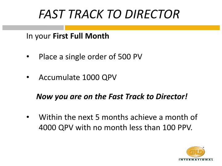 FAST TRACK TO DIRECTOR